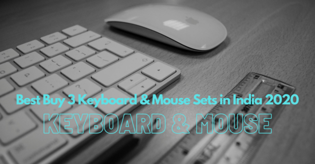 Best Buy 3 Keyboard & Mouse Sets in India 2020